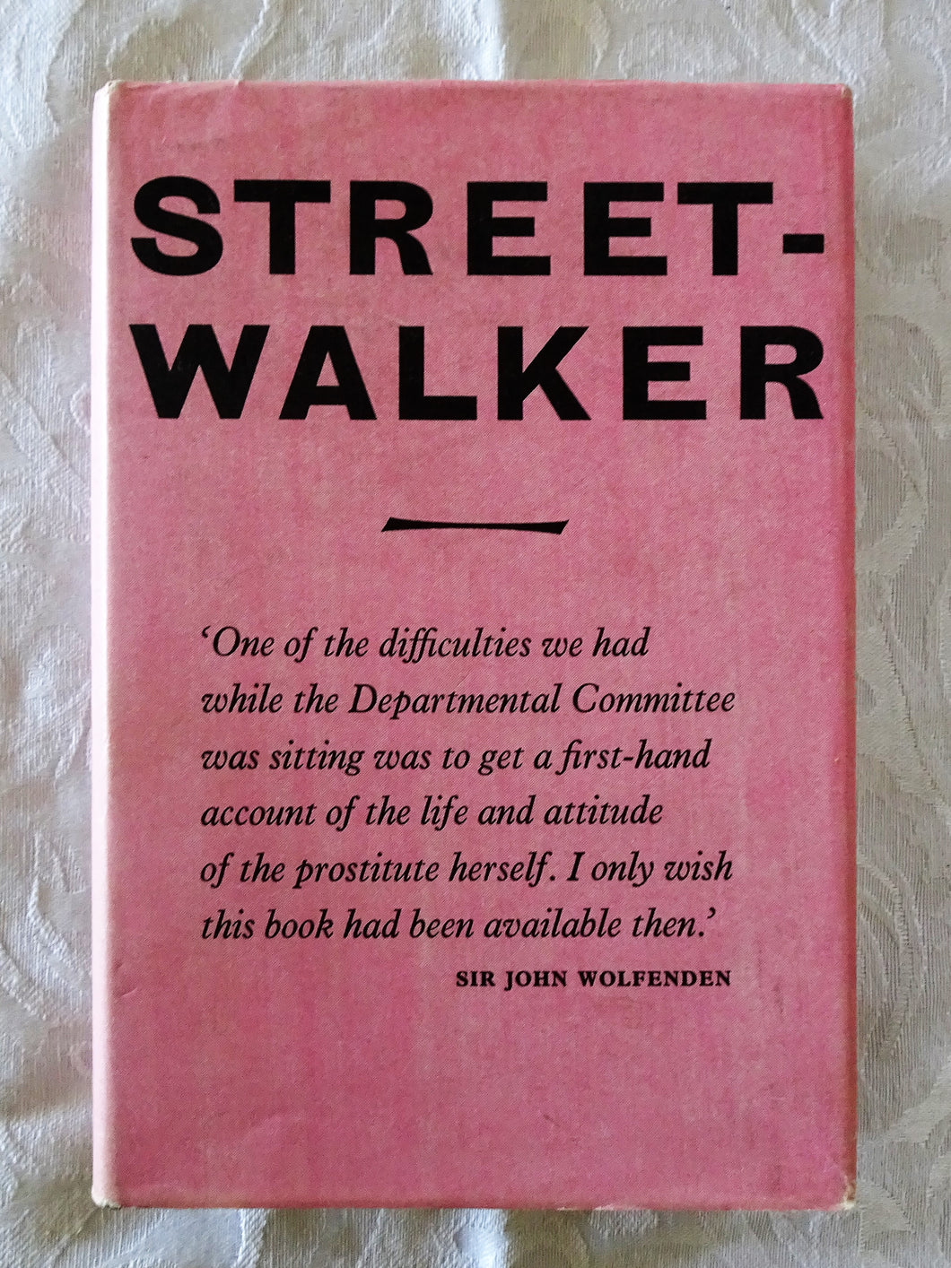 Streetwalker (author anonymous)