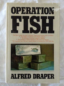 Operation Fish by Alfred Draper