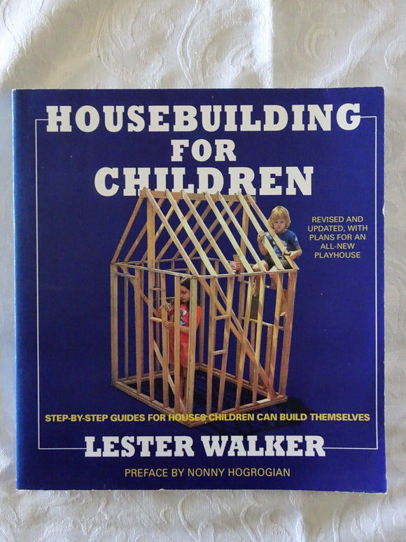 Housebuilding For Children by Lester Walker