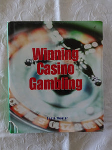 Winning Casino Gambling by Scott Tharler