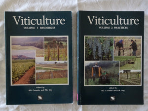 Viticulture - Volume 1 Resources + Volume 2 Practices by B.G. Coombe and P.R. Dry