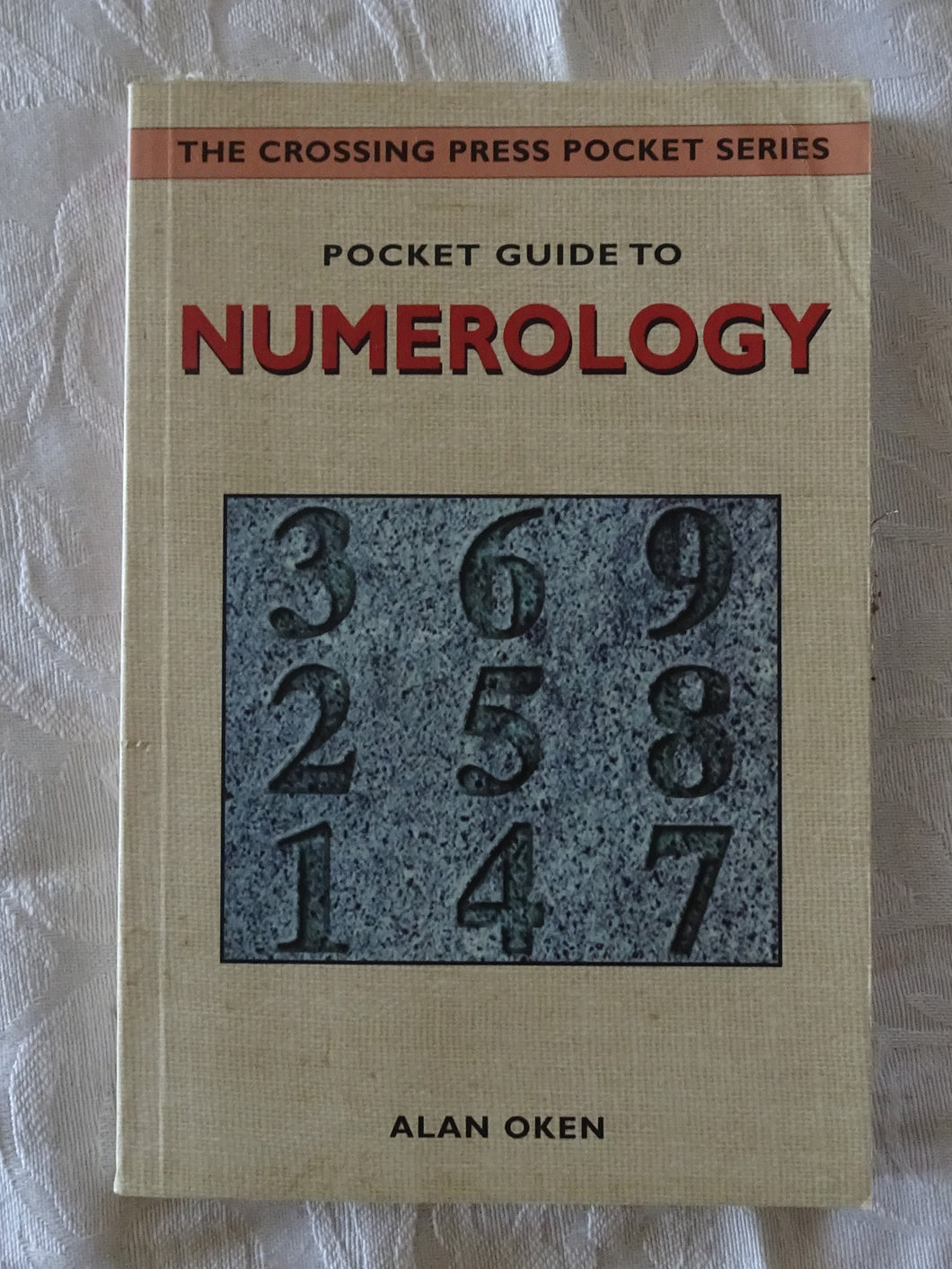 Pocket Guide To Numerology by Alan Oken