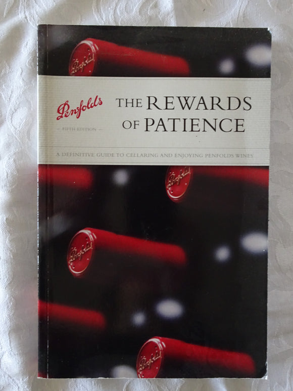 Penfolds The Rewards of Patience by Andrew Caillard