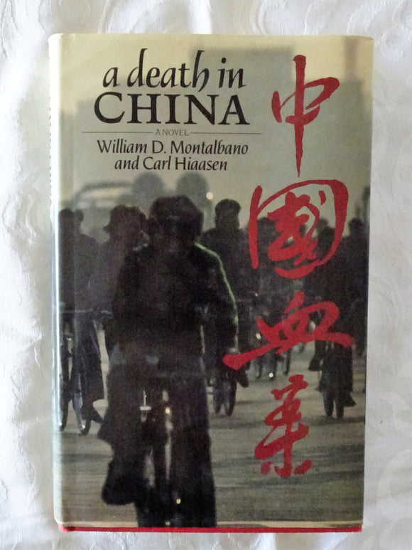 A Death In China by William D. Montalbano and Carl Hiaasen