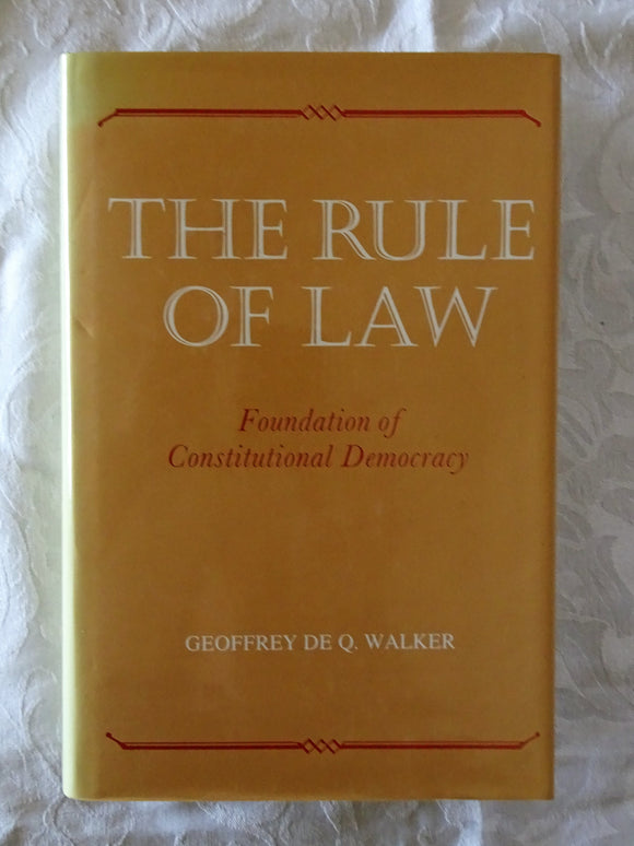 The Rule of Law by Geoffrey De Q. Walker