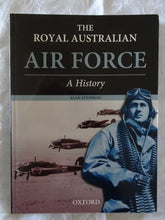Load image into Gallery viewer, The Royal Australian Air force A History by Alan Stephens