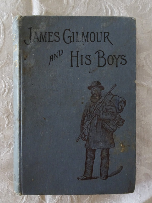 James Gilmour and His Boys by Richard Lovett