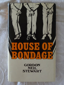 House of Bondage by Gordon Neil Stewart
