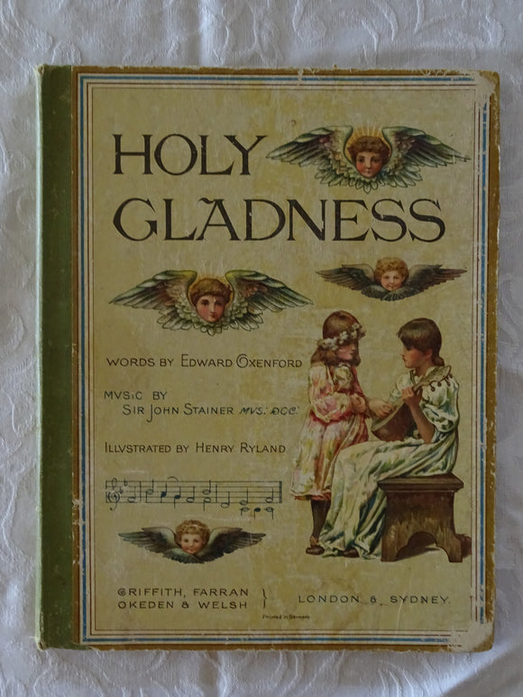 Holy Gladness by Edward Oxenford and Sir John Stainer