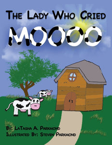 The Lady Who Cried MOOO (Paperback Book), book - Peachy Brass