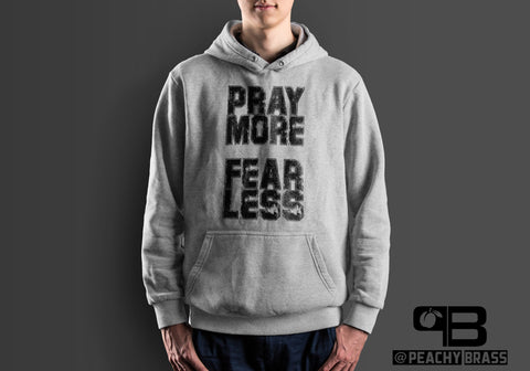 Pray More Fear Less Hoodie, Hoodie - Peachy Brass