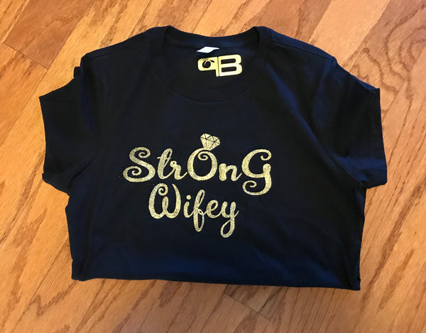 StrOnG Wifey Shirt, Shirts - Peachy Brass