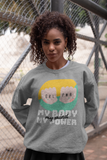 My Body My Power HD Crewneck Sweatshirt - Thathoodyshop