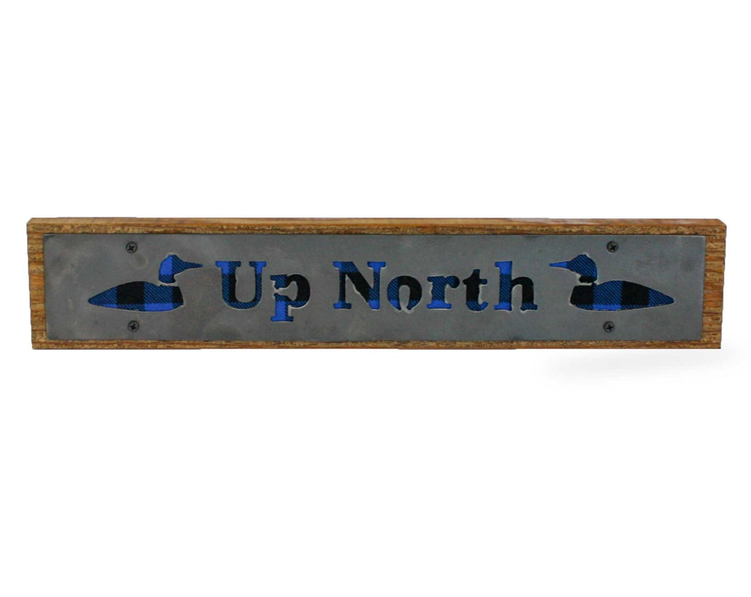 Up North Rustic Large Sign - Metal on Wood - Blue Buffalo - Northwoods Collection