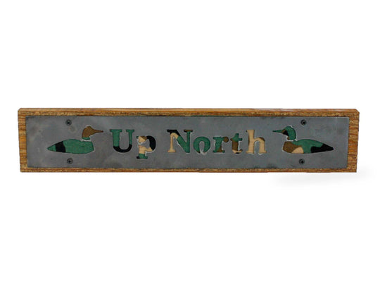 Up North Rustic Large Sign - Metal on Wood - Camo - Northwoods Collection