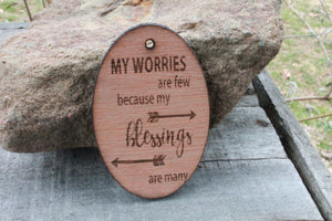 My Worries Are Few Because My Blessings Are Many Engraved Wood Ornament Key Chain Laser Etching