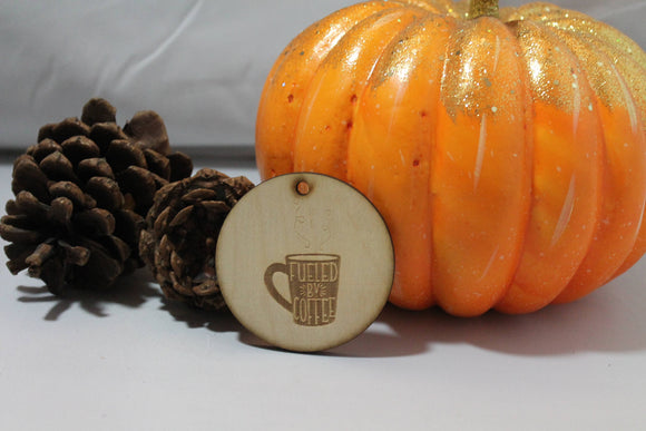 Fueled by Coffee, Coffee, Coffee Ornament,  Custom, Christmas Ornament, Laser Engraved, Wood Cut Out, Footstepsinthepast