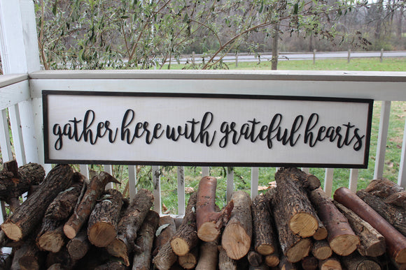 Gather Here With Grateful Hearts, Grateful Hearts Sign, Large, Farm House, Sign porch deck decor table dinning room signage rustic farmhouse