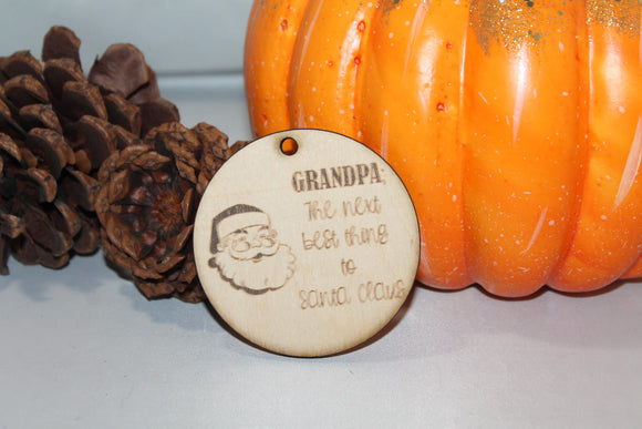 Grandpa the next best thing to Santa Claus, Grandpa Gift, Christmas Ornament, Laser Engraved, Wood Cut Out, Footstepsinthepast