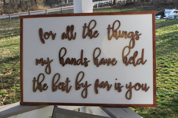 Large Nursery Decor, For all the Things My Hands have Held, Large, Sign, Nursery, Decor, Gift, 3D, Extra Large, Sign Footstepsinthepast