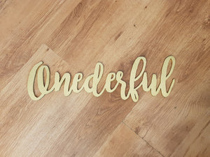 Onederful, Wonderful, One, First Year, Birthday, Sign, Words, Laser Cut Out, Wood Cut Out, Custom Word Art, Personalize, Footstepsinthepast