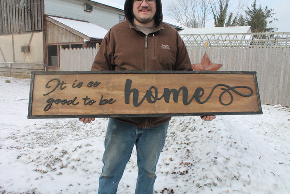 It Is Good To Be Home, Large Custom Sign, Over-sized Rustic, Wood, Laser Cut Out, Raised Letters, Extra Large, Sign, Couch Sign, Fireplace