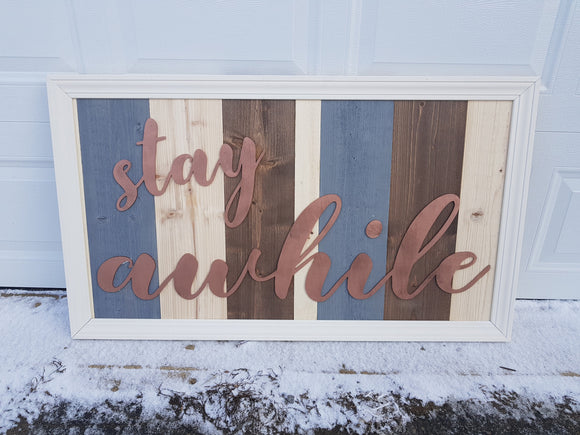 Stay Awhile Wood Sign, Raised Letters, Over Sized, Barn Wood, Rustic, Shabby Chic, Couch Sign, Fireplace Sign