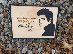 Elvis Presley Wood Quote, Sign, 3D, Unique, When Things Go Wrong, wood decor shabby chic rustic primitive, handwriting engraved ooak