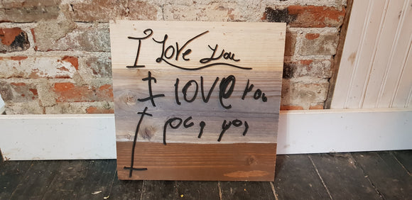 Handwriting, I Love You, Gift for Mom, Personal Note, Memorial, Custom Handwriting, Signature, Loved Ones, Wood, Shabby Chic, Primitive Sign