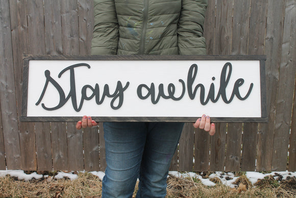 Wood Sign Stay Awhile, Guest Room Sign, Bed Sign, Couch Sign,  Large, Over Sized Rustic, Primitive, Shabby Chic, Raised Text, 3D