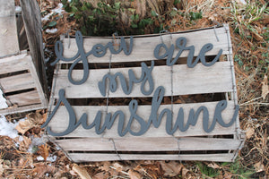 You Are My Sunshine Cutout, Wood Cut Out, 3D, Wall Decor, Nursery Kids Decor, Sign, Birch, Wood Words, Laser Cut Out, 3D Text, Phrase