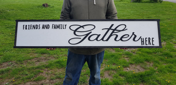 Friends and Family Gather Here Sign Large family sign wood fireplace living room dinning room shabby cottage chic farmhouse rustic decor