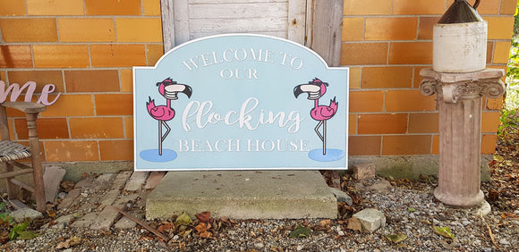 Beach House, Flamingo, Welcome to our Flocking, Large Custom Sign, Address Sign, Welcome Sign, Wood, Laser Cut Out, 3D, Extra Large