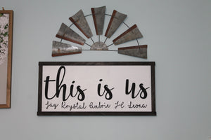 This Is Us, Custom Wood Sign, Family Name Sign, Your Names, Custom to your Family, Black and White, Shabby Chic, Rustic,Primitive, Farmhouse