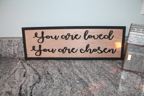 You are Loved You are Chosen, Adoption Sign, Adopted, Gift, Wood Sign, Primitive, Farmhouse, Shabby Chic, 3D, Raised Text, Wall Decor