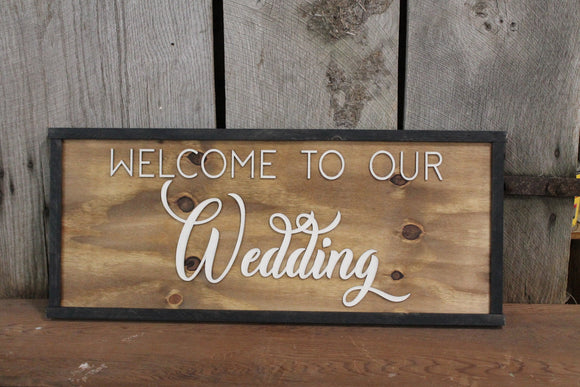 Welcome to Our Wedding, Wedding Sign, Party,  3D Raised Text, Large, Framed, Sign, Rustic, Primitive, Barn, Wood, Country, Signage