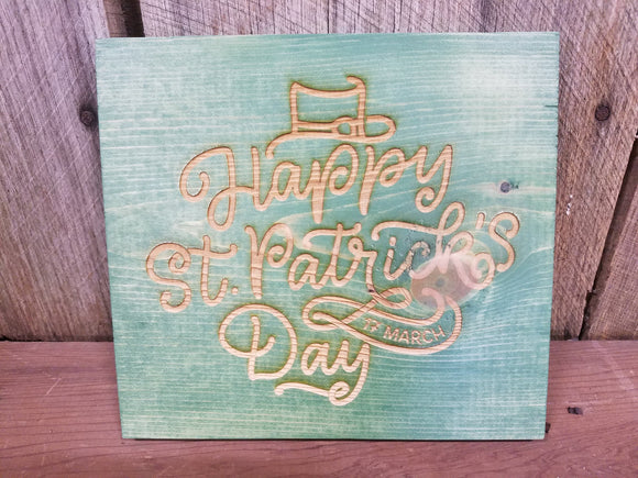 Happy St Patricks Day, March 17 th,  Patrick's Day, Irish, St Pattys Day, Hard wood, Engraving, Green, Decoration, Decor, Gift, Sign