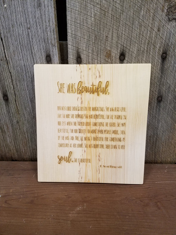 She Was Beautiful, F Scott Fitzgerald, Fitzgerald, Handmade Sign, Poem, Quote, Rustic, Wood, Laser Engraved, Primitive