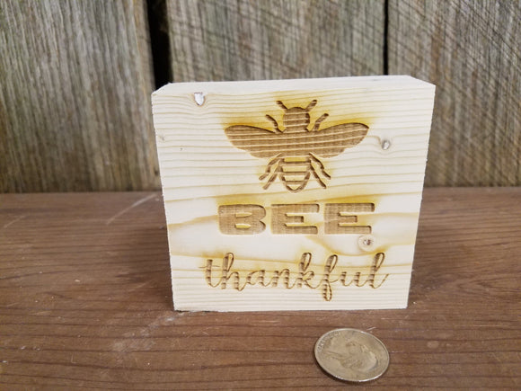 Bee Thankful, Bumble Bee, Tiered Tray Decor, Rustic, Pine, Self Sitter,  Handmade Sign, Wood, Laser Engraved, Primitive