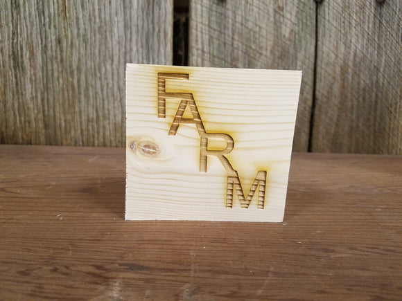 Farm, Farmhouse, Block,  Rustic, Pine, Self Sitter,  Handmade, Wood, Laser Engraved, Primitive, Tiered Tray Decor