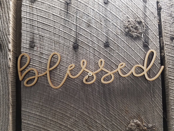 Blessed, Script, Text, Laser Cut Out, Sign, Cutout, DIY, Wood Word, Craft, Laser Cut Wood Word, Wooden, Decor, Birch