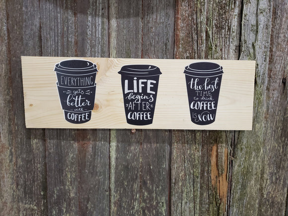 Coffee Lovers Wall Decor Coffee Bar Everything is Better with Coffee Decoration Travel Mug  Gift Colored Wood Print
