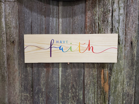 Have Faith Wall Decor Wood Sign Rainbow Bright Colors Art Script Writing Gift Colored Wood Print Gift Encouragement
