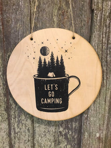 Lets Go Camping Wall Hanger Sky Trees Mug Stars Wood Door Hanger Rustic Round Front Door Entry Way Decor Plaque Wall Art Wood Print Script