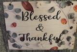 Blessed and Thankful Blessed & Thankful Autumn Leaves Fall Color Rustic Wooden Sign Wall Decor Art Plaque Wood Print