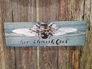 Bee Thankful Wall Sign Floral Flowers Be Thankful Bubble Bee Plaque Garden Thanksgiving Decor Wall Art Color Wood Print