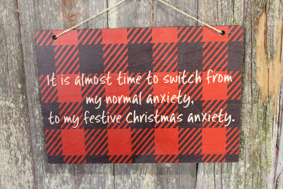 Christmas Anxiety Sign Funny Festive Hostess Gift Buffalo Plaid Rustic Wooden Wall Decor Art Plaque Wood Print