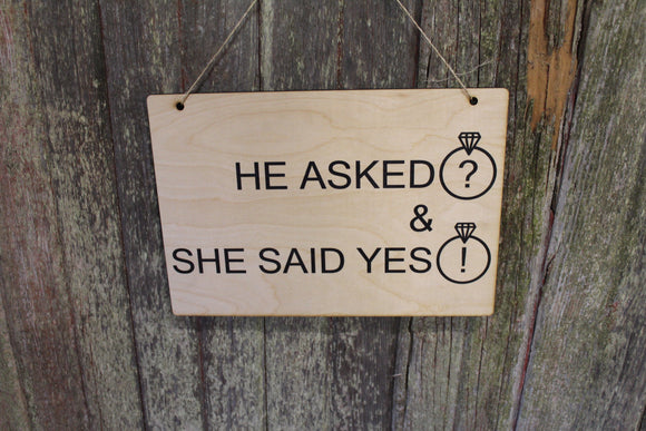Engagement Announcement He Asked She Said Yes Sign Picture Prop Wedding Rustic Wooden Wall Decor Art Wood Print