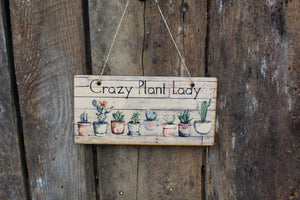Crazy Plant Lady Succulent Sign Wood Hanging Wall Art Watercolor Print Decoration Decor Cactus Plant House Plant Greenery