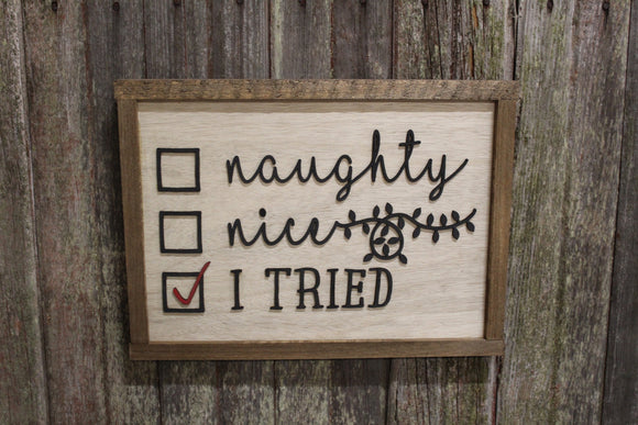 Naughty Nice I Tried Wood Sign Raised Text 3D Sign Christmas Santa Gifts Check Mark Rustic Décor Farmhouse Decoration Primitive